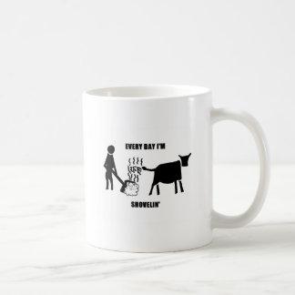 Every Day I'm Shovelin' Life's Pile Coffee Mug