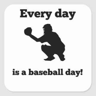 Every Day Is A Baseball Day Square Sticker