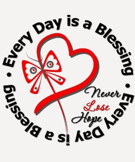 Every Day is a Blessing - Hope Blood Cancer Tee Shirts