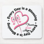 Every Day is a Blessing - Hope Breast Cancer Mouse Pad