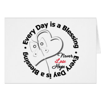 Every Day is a Blessing - Hope Retinoblastoma Greeting Card