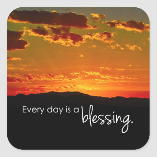 Every Day is a Blessing Square Sticker