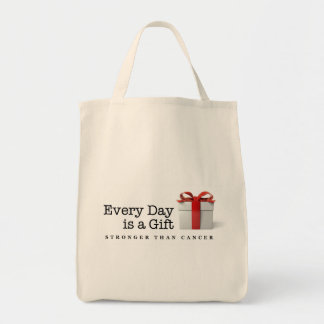 Every Day is a Gift: Stronger Than Cancer Grocery Grocery Tote Bag
