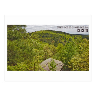 Every Day Is A Great Day To Hike Postcard