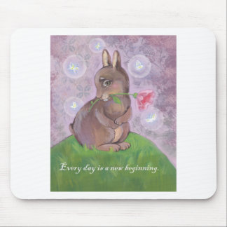 Every day is a new beginning mouse pad
