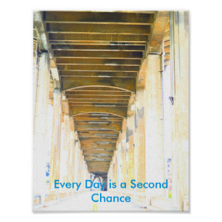 Every Day is a Second Chance Poster