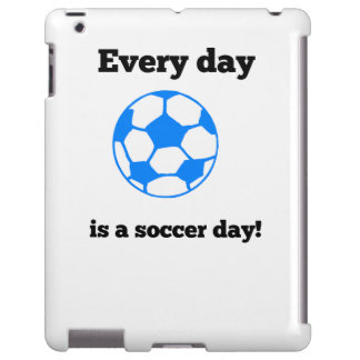 Every Day Is A Soccer Day