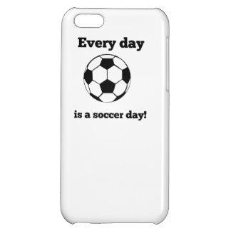 Every Day Is A Soccer Day iPhone 5C Case
