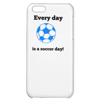 Every Day Is A Soccer Day Cover For iPhone 5C