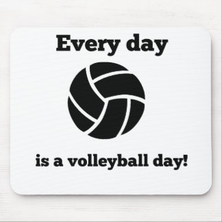 Every Day Is A Volleyball Day Mouse Pad