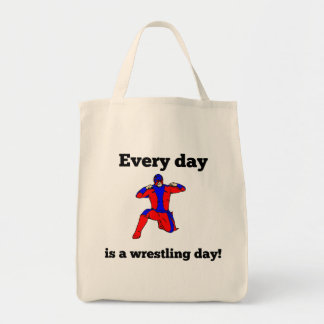 Every Day Is A Wrestling Day Tote Bag