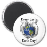 Every day is Earth Day 2 Inch Round Magnet