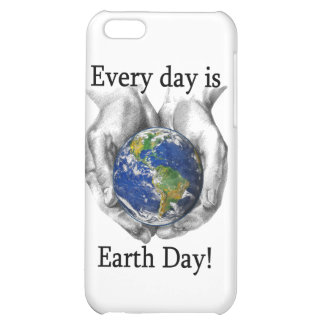 Every day is Earth Day Case For iPhone 5C