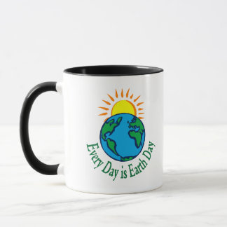Every Day is Earth Day Mug