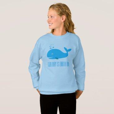 Beach Themed Every Day is Earth Day Sweatshirt