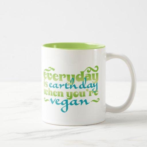Every Day is Earth Day Vegan Coffee Mugs