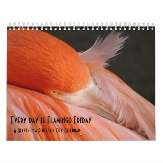 Every Day is Flamingo Friday - calendar