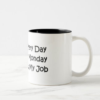 Every Day is Monday Two-Tone Coffee Mug