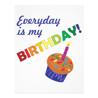 Every day is my Birthday! Letterhead Design