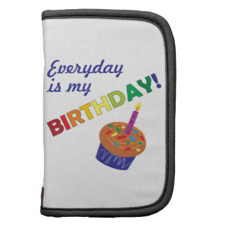 Every day is my Birthday! Organizers
