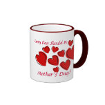 Every Day Should Be Mother's Day Ringer Coffee Mug