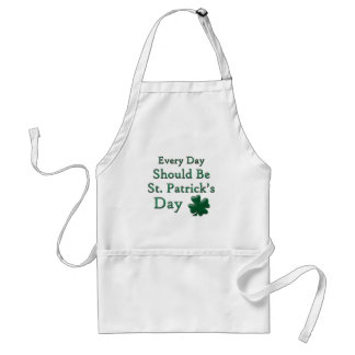 Every Day Should Be St. Patrick's Day Adult Apron
