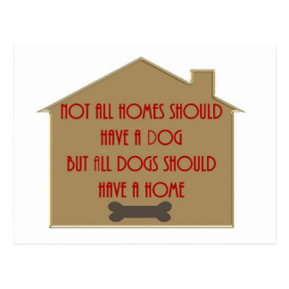 Every Dog Should Have a Home Post Card