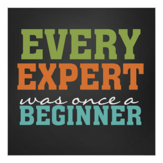 Every Expert Once a Beginner Chalkboard Poster