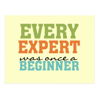 Every Expert Was Once a Beginner Post Card