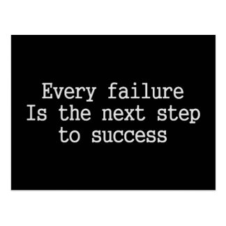 Every failure is the next step to success postcard