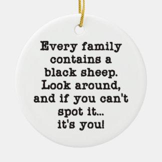 Every Family Has Black Sheep Ceramic Ornament