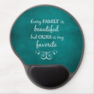 Every Family is Beautiful Quote Gel Mouse Pad