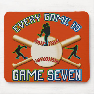 Every Game Is Game Seven Mouse Pad