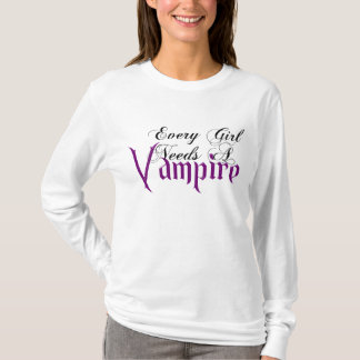 Every Girl Needs a Vampire Fair Hero Series Shirt