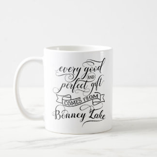 Every Good And Perfect Gift Comes From Bonney Lake Coffee Mug