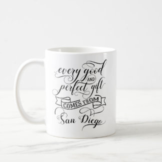 Every Good And Perfect Gift Comes From San Diego Coffee Mug