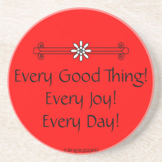 Every Good Thing Beverage Coaster