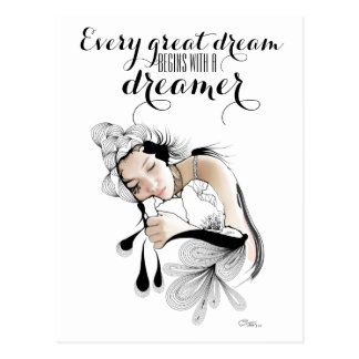 Every great dream begins with a dreamer Quote Postcard