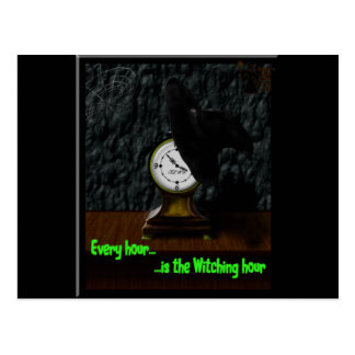 Every Hour...Is the Witching Hour Postcard