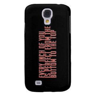 'Every Inch Of You Is Perfect...' Samsung Galaxy S4 Cover