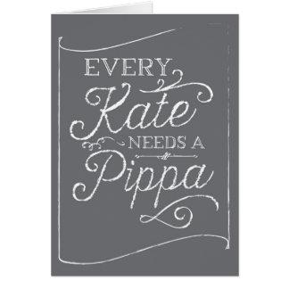 Every Kate Needs Pippa Chalkboard Bridesmaid Card