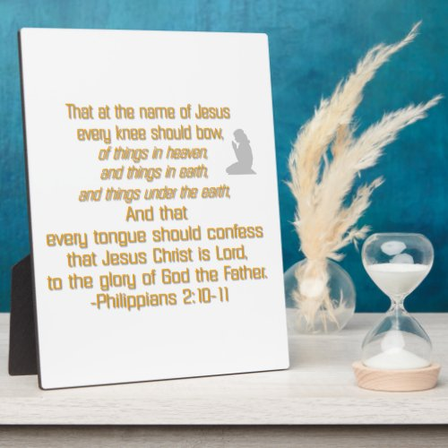 Every Knee Should Bow Plaque