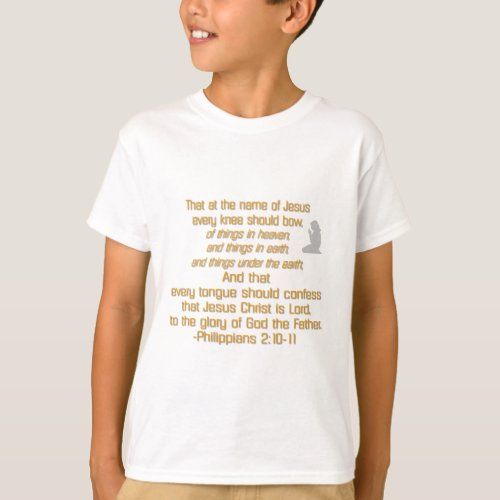 Every Knee Should Bow T-Shirt