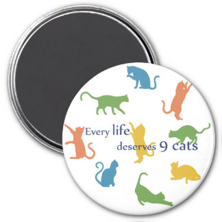 Every Life Deserves 9 Cats Funny Cat Quote Magnet