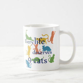 Every Life Deserves 9 Cats Funny Mixed-Up Quote Coffee Mug