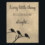 """Every Little Thing Is Gonna Be Alright Canvas<br><div class=""""desc"""">Don&#39;t worry,  every little thing is going to be alright. &#169; Midge&#39;s Daughter</div>"""
