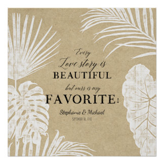 Every Love Story is Beautiful Tropical Leaf Leaves Poster