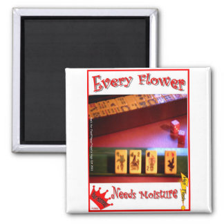 Every Mahjong Flower Needs Moisture! 2 Inch Square Magnet