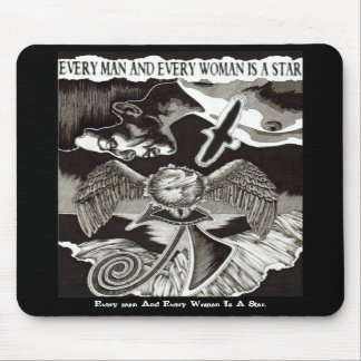 Every Man And Every Woman Is A Star Mousepad. Mouse Pad