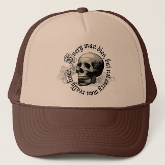 EVERY MAN DIES TRUCKER HAT